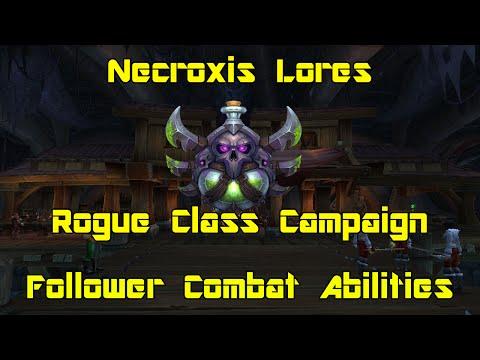 WoW: Legion [Beta] - Rogue Class Campaign Bonus - Follower Combat Abilities - Necroxis Lores