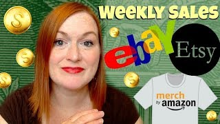 What I Sold on Ebay & Etsy AND Merch by Amazon Sales, What Sells on Ebay Online