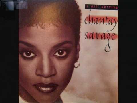 Chantay Savage  i will survive