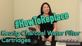 http://www.thinkcrucial.com Replacing your Keurig charcoal water fi...