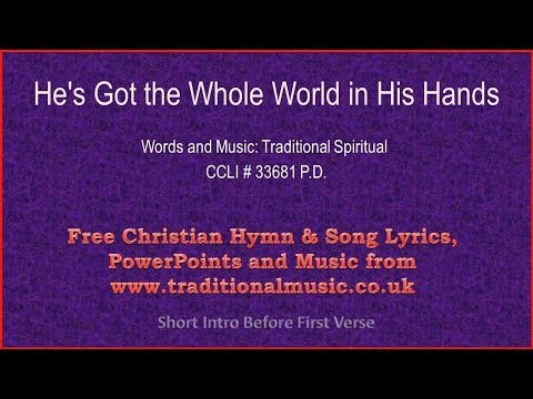 He's Got The Whole World In His Hands(MP225) - Hymn Lyrics & Music