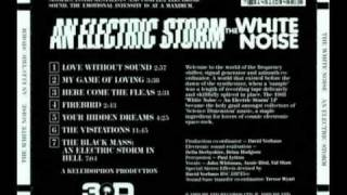 The White Noise - An Electric Storm: 5. Your Hidden Dreams