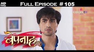 Bepannah - Full Episode 105 - With English Subtitles