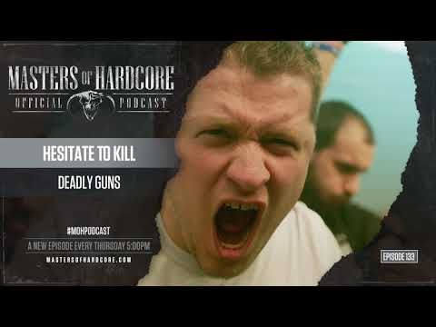 Official Masters of Hardcore Podcast 133 by Deadly Guns