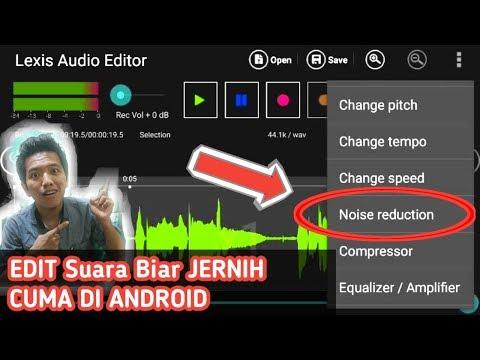 Cara Edit Rekaman Suara Biar Jernih Seperti di Studio | Edit Noise di Android