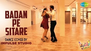 Badan Pe Sitare Dance Cover by Impulse Studio Punit & Bosky Fanney Khan Anil Kapoor Sonu Nigam
