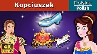Kopciuszek – bajki na dobranoc - bajki dla dzieci - 4K UHD – Polish fairy Tales
