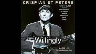 Willingly - Crispian St  Peters [HQ Sound with lyrics]