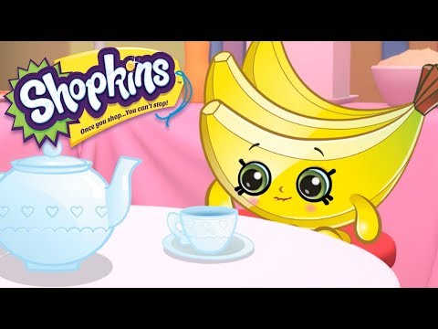 SHOPKINS - BANANA TEA PARTY | Cartoons For Kids | Toys For Kids | Shopkins Cartoon