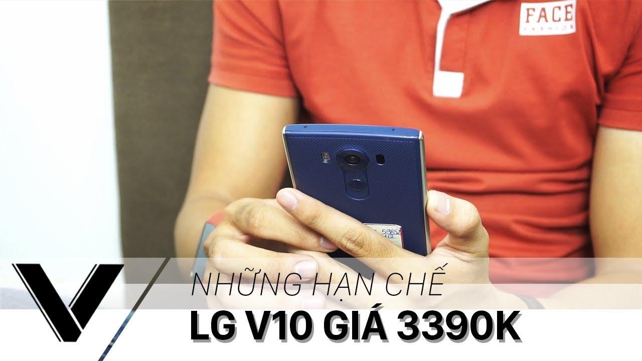 Những hạn chế trên LG V10  – Giá rẻ nhưng nên cẩn trọng!