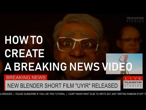 How To Create A Breaking News Style Video - Blender Video Editing Tutorial
