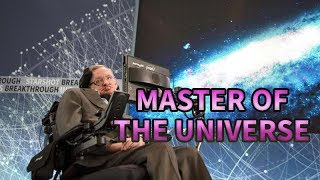 Stephen Hawking | Master Of The Universe | Part 1 | RECOMMEND WATCH