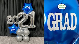 2021 Grad Balloon Marquee With Vinyl Decals