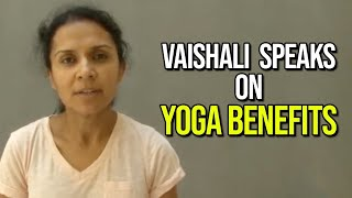 Vaishali Speaks on Yoga Benefits