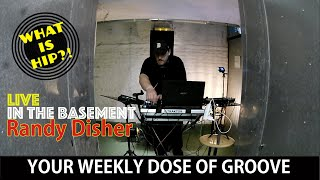 Randy Disher 🎧  Live in the basement