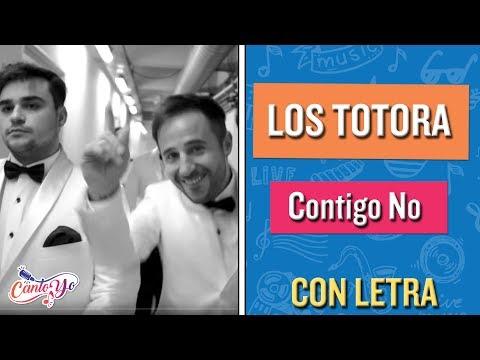Los Totora - Contigo No