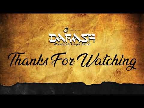 DARASH WORSHIP & PRAYER BATON 2020