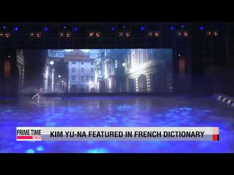 Kim Yu-na featured in French dictionary under 'skating'