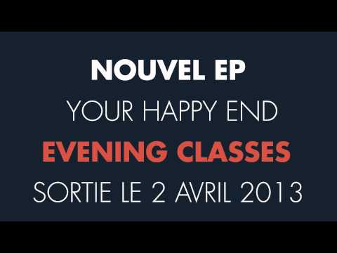 """Your Happy End """"Pistock"""" - Evening Classes Teaser"""