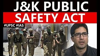Public Safety Act of J&K, Why it is referred to as a Draconian law? Current Affairs 2019 #UPSC #IAS