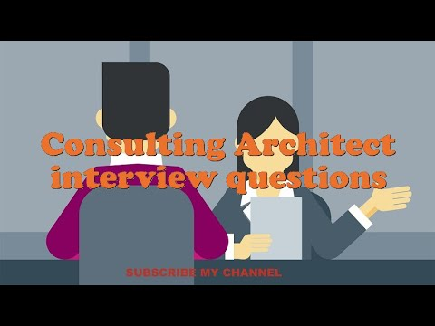 Consulting Architect interview questions