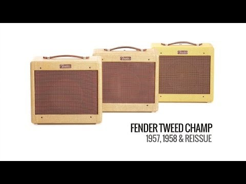 Fender Tweed Champs: 1957 Champ, 1958 Champ and '57 Champ Reissue