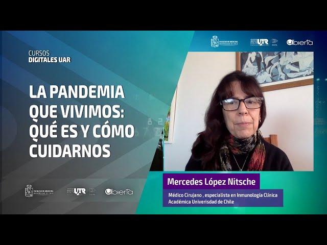 Curso La Pandemia que vivimos  [Semana 3]   Videoclase