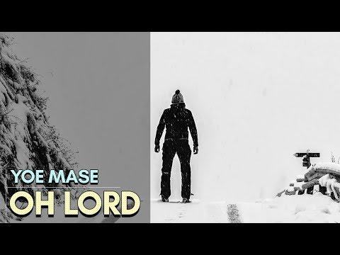 Yoe Mase – Oh Lord