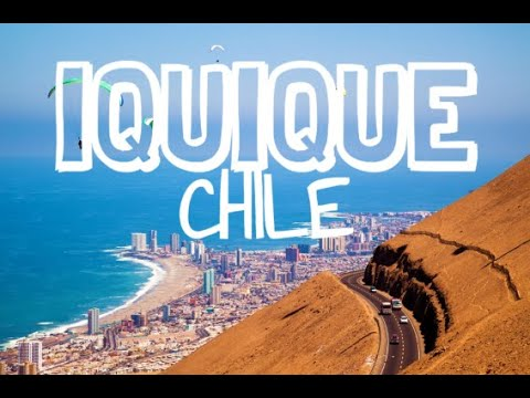 IQUIQUE CHILE | WHERE TO TRAVEL IN CHILE?