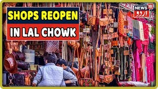 Jammu & Kashmir:  Shops Reopen In Lal Chowk Of Srinagar, Section 144 Continues