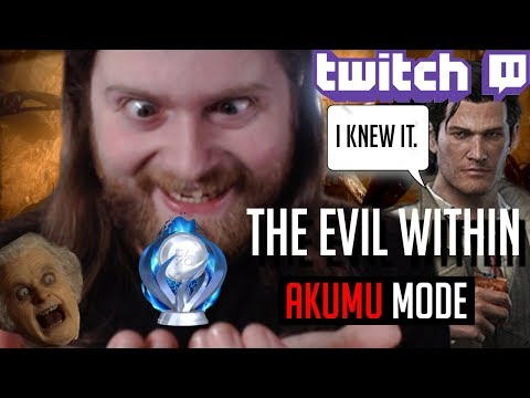 Twitch Stream #13 - Trophy Hunt | The Evil Within: Akumu Mode - THE PLATINUM! [FINALE]