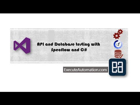 Part 1 - Setting stage ready for API and Database Testing with Specflow and C#