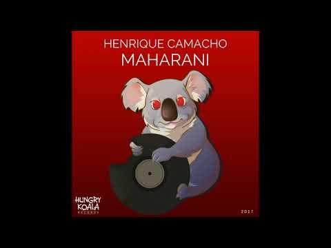 Henrique Camacho - Maharani (Original Mix)