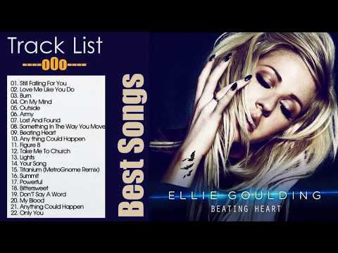 Ellie Goulding Nonstop Full Album Playlist--The Best Songs Of Ellie Goulding Greatest Hits