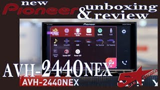 Pioneer's new AVH 2440NEX Unboxing and Review