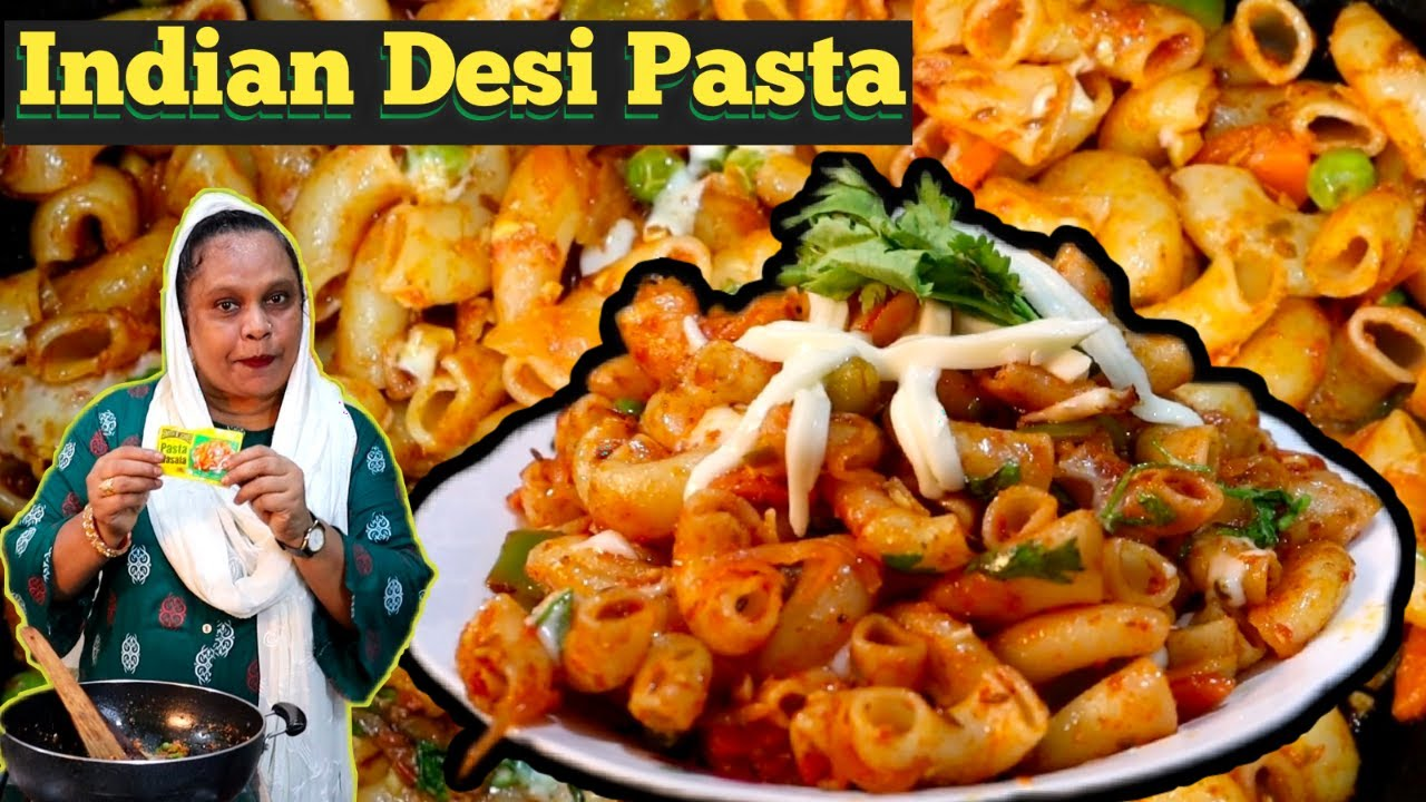 Desi Pasta Recipe | Homemade Masala Pasta Recipe | Indian Style Pasta Recipe