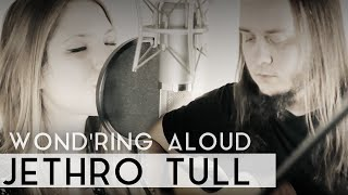 Jethro Tull Wond'ring Aloud Fleesh Version