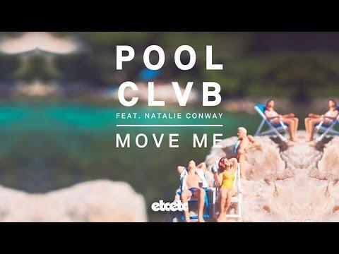 POOLCLVB - Move Me feat. Natalie Conway