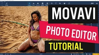 Movavi Photo Editor Review and Tutorial
