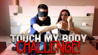 TOUCH MY BODY CHALLENGE! w/Suicidegirl