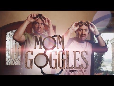 Skit Guys - Mom Goggles