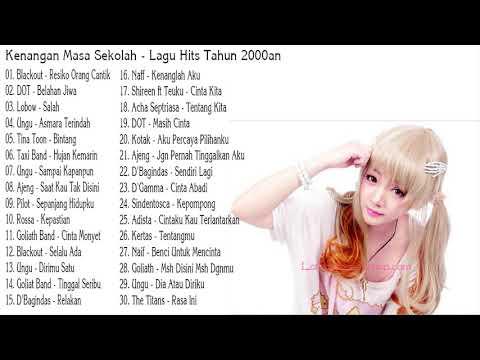 Kenangan Masa Sekolah - Lagu Hits Tahun 2000an ( Lagu Pilihan Terbaik Indonesia Saat Ini )