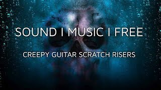 Free Horror Game SFX - Guitar Scratches - Risers (Direct Download)