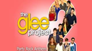 The Glee Project 2x02 - Party rock anthem (Audio)