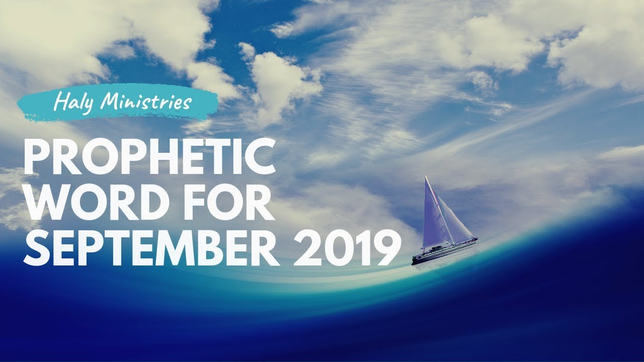 Prophetic Word for September 2019 - A NEW Wave of