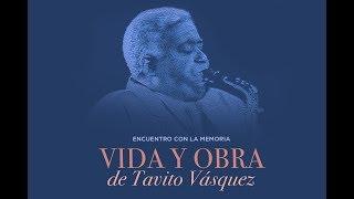 Centro León. Vida y obra de Tavito Vásquez