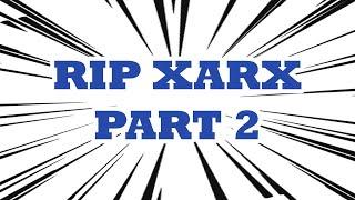 RIP XARX Part 2 | GTA Online