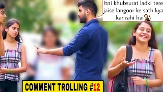 Chalo kahi bhaag chale | Comment trolling #12 | PRANKS IN INDIA 2020