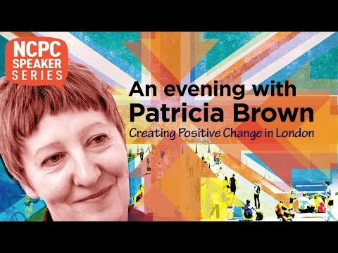 An Evening with Patricia Brown: Achieving Positive Change in London