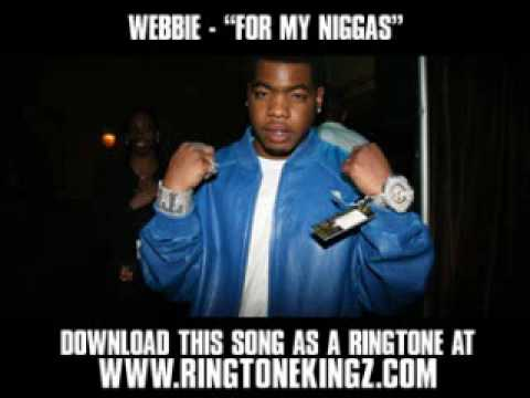 Webbie ft. Lil Phat - For My Niggas [ New Video + Download ]
